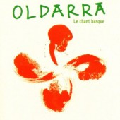 Oldarra - Le Chant Basque (1997)