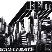 R.E.M. - Accelerate (Digipack)