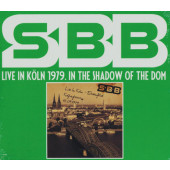 SBB - Live In Köln 1979. In The Shadow Of The Dom (Edice 2018)