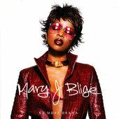 Mary J. Blige - No More Drama (Edice 2002)