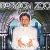 Babylon Zoo - Boy With the X Ray Eyes