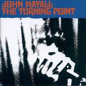 John Mayall - Turning Point (Remastered 2001)