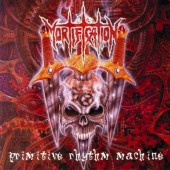 Mortification - Primitive Rhythm Machine (Limited Edition 2008)