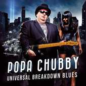 Popa Chubby - Universal Breakdown Blues (2013) - Vinyl