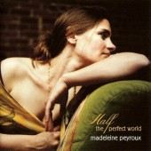Madeleine Peyroux - Half The Perfect World (2006)