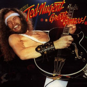 Ted Nugent - Great Gonzos!: The Best Of Ted Nugent