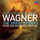Wagner, Richard - The Great Operas from the Bayreuth Festival
