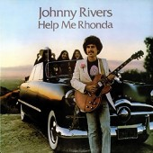 Johnny Rivers - Help Me Rhonda (2017)