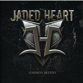 Jaded Heart - Common Destiny (2012)