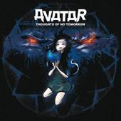 Avatar - Thoughts Of No Tomorrow (Edice 2016) - Vinyl