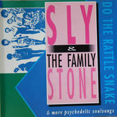 Sly & The Family Stone - Do The Rattle Snake & More Psychedelic Soulsongs