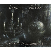 George Lynch & Jeff Pilson - Wicked Underground (Edice 2020)