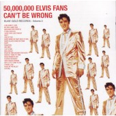 Elvis Presley - 50,000,000 Elvis Fans Can't Be Wrong (Elvis' Gold Records - Volume 2) /Edice 1997