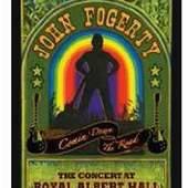 John Fogerty - Comin' Down the Road The Concert At The Royal Albert Hall