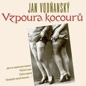 Jan Vodňanský - Vzpoura kocourů