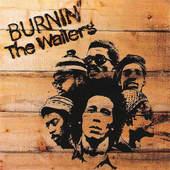 Bob Marley & The Wailers - Burnin' (Remastered 2001)