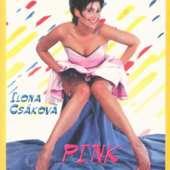 Ilona Csáková - Pink/Kazeta