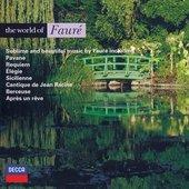 Fauré, Gabriel - Fauré The World of Fauré Pascal Rogé/Lynn Harrell