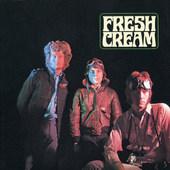 Cream - Fresh Cream (Remastered)