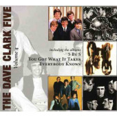 Dave Clark Five - Volume 4 - 5 By 5 / You Got What It Takes / Everybody Knows (Edice 2008)