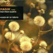 Tiesto - Magik 3 - Far From Earth