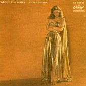 Julie London - About The Blues (Remastered 2002)