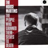 Housemartins - People Who Grinned Themselves To Death (Edice 1992)