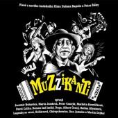 Soundtrack - Muzzikanti (2016)