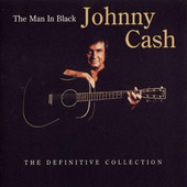 Johnny Cash - Man In Black - The Definitive Collection