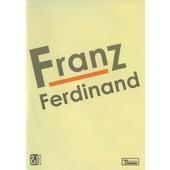 Franz Ferdinand - Franz Ferdinand - Live (2DVD, Edice 2014)