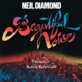 Neil Diamond - Beautiful Noise (Reedice 2014)