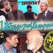 Ypsilonka SHosty - Večery Pod Lampou 2: Ivan Vyskočil, Radovan Lukavský (2001)
