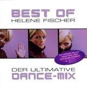 Helene Fischer - Best Of: Der Ultimative Dance - Mix