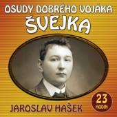 Jaroslav Hašek - Osudy dobrého vojáka Švejka/2CD /MP3 AUDIOKNIHA