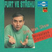 Miroslav Donutil - Furt Ve Střehu (One Man Show)
