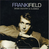 Frank Ifield - Sings Country & Classics (Remastered)