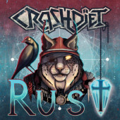 Crashdiet - Rust (Limited Edition, 2019) - Vinyl
