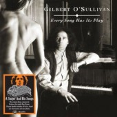 Gilbert O'Sullivan - Every Song Has Its Play (Edice 2013)