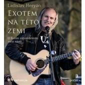 Ladislav Heryán - Exotem na této zemi - O Božím milosrdenství mezi námi