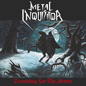 Metal Inquisitor - Doomsday For The Heretic (CD + DVD)