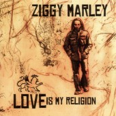 Ziggy Marley - Love Is My Religion (2006)