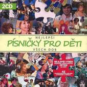 Various Artists - Nejlepší Písničky Pro Děti Všech Dob
