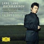 Rachmaninov, Sergei Vassilievich - RACHMANINOV 2. Piano Concerto / Lang Lang, Gergiev