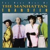 Manhattan Transfer - Very Best Of The Manhattan Transfer (2018)