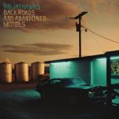 Jayhawks - Back Roads And Abandoned Motels (2018) - Vinyl