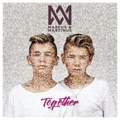 Marcus & Martinus - Together /Deluxe (2016)