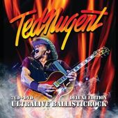 Ted Nugent - Ultralive Ballisticrock (Deluxe Edition)/2CD+DVD