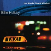 Billie Holiday - Jazz Moods: 'Round Midnight (2004)
