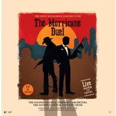 Ennio Morricone, Bernard Herrmann, Sonny Bono, Nino Rota - Morricone Duel - The Most Dangerous Concert Ever (2018) - Vinyl