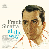 Frank Sinatra - All The Way (Edice 2016) - Vinyl